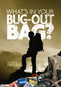 What's in Your Bug Out Bag?: Survival kits and bug out bags of everyday people.