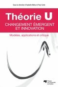 Théorie U – Changement émergent et innovation