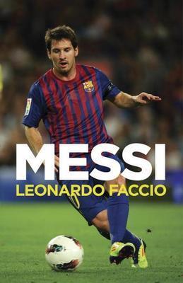 Messi: Una biografia