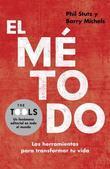 El metodo: Las herramientas para transformar tu vida