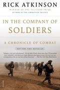 Rick Atkinson - In the Company of Soldiers