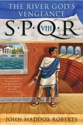 SPQR VIII: The River God's Vengeance