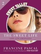 The Sweet Life #2: An E-Serial