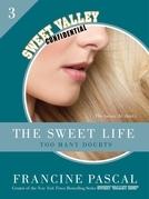 The Sweet Life #3: An E-Serial