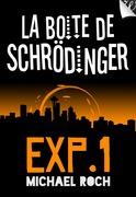 La Boîte de Schrödinger - Expérience 1