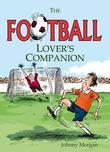 The Football Lover's Companion