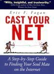 Cast Your Net: A Step-by-Step Guide to Finding Your Soul Mate on the Internet