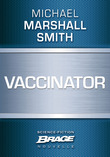Vaccinator