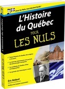 Histoire du Qubec Pour les Nuls