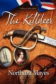 The Killdeer: An American novel set during the War of 1812