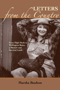 Letters from the Country: From High Heels to Wellington Books. A Memoir and Survival Guide
