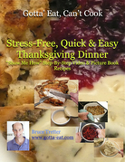 """Stress-Free, Quick & Easy Thanksgiving Dinner """"Show Me How"""" Video and Picture Book Recipes"""