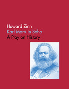 Karl Marx In Soho: A Play On History