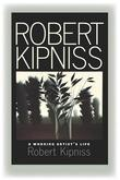 Robert Kipniss: A Working Artist's Life