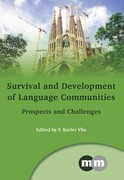 Survival and Development of Language Communities: Prospects and Challenges