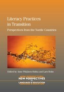 Literacy Practices in Transition: Perspectives from the Nordic Countries