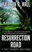 Kathryn R. Wall - Resurrection Road