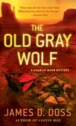 The Old Gray Wolf
