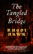 The Tangled Bridge