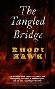 The Tangled Bridge