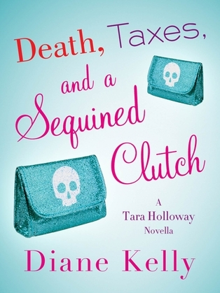 Death, Taxes, and a Sequined Clutch