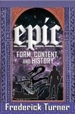 Epic: Form, Content, and History
