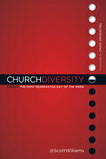 Church Diversity: Sunday The Most Segregated Day of the Week