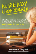 Already Compromised: Christian colleges took a test on the state of faith and the final exam is in