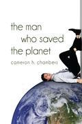 The Man Who Saved the Planet