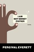 I Am Not Sidney Poitier