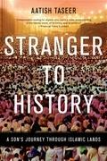 Stranger to History