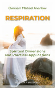 RESPIRATION Spiritual Dimensions and Practical Applications