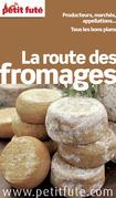 La Route des Fromages (avec cartes, photos + avis des lecteurs)
