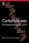 Carbohydrates: The Essential Molecules of Life: The Essential Molecules of Life