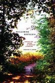 Reclaiming Nostalgia: Longing for Nature in American Literature