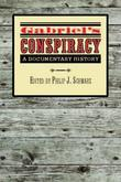 Gabriel's Conspiracy: A Documentary History