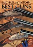Best Guns: Revised and Updated Edition