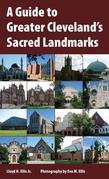 A Guide to Greater Cleveland's Sacred Landmarks
