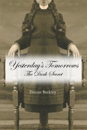 Yesterday's Tomorrows : The Dark Secret