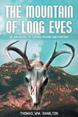 The Mountain of Long Eyes : An Anthology of Science Fiction and Fantasy
