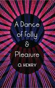 A Dance of Folly and Pleasure