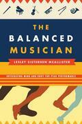 The Balanced Musician: Integrating Mind and Body for Peak Performance