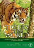 Tigers of the World: The Science, Politics and Conservation of Panthera tigris