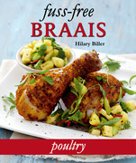 Fuss-free Braais: Poultry