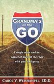 Grandma's on the Go: A single mom and her passel of kids hit the road with guts and gusto