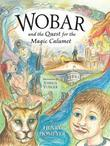 Wobar and the Quest for the Magic Calumet