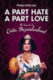 A Part Hate, A Part Love: The Legend of Evita Bezuidenhout