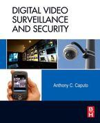 Anthony C. Caputo - Digital Video Surveillance and Security