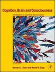 Cognition, Brain, and Consciousness: Introduction to Cognitive Neuroscience