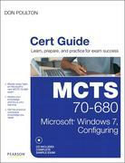 MCTS 70-680 Cert Guide: Microsoft Windows 7, Configuring